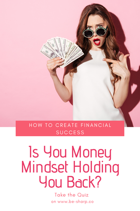 personal finance, money, invest, mindset, success, be sharp, design a life that you love
