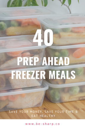 be sharp, prep meals, preparation, health, well-being, recipes, save time, productivity, eat healthy, time