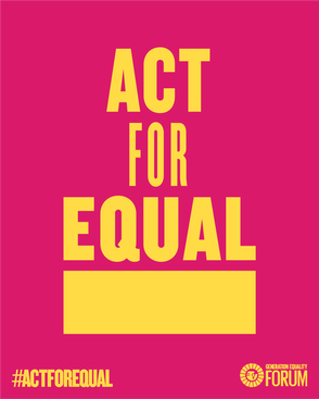 act for equal, be sharp, equality, generation equality forum, contribution, women supporting women