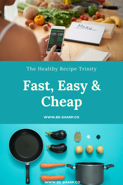 be sharp, healthy recipes, fast recipes, recipes on a budget, health, well-being, wellness, healthy lifestyle, design your life